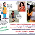 Bhagavad-Gita Classes – Learn in just one year – for Kids, Youth, Adults
