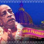 Srila Prabhupada Appearance Day, Sept 4