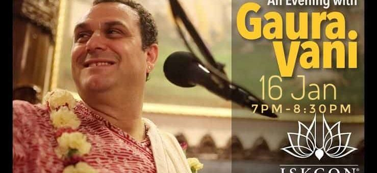 An Evening with Gaura Vani, January 16