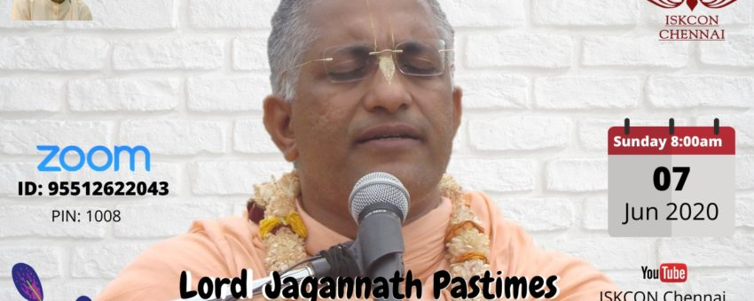 Online Lecture  – Lord Jagannath Pastimes, June 7, 8:00 AM