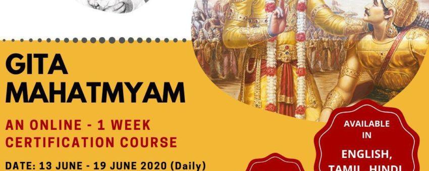 Online – GITA MAHATMYAM – FREE 1 Week Certification Course – June13 to June 19