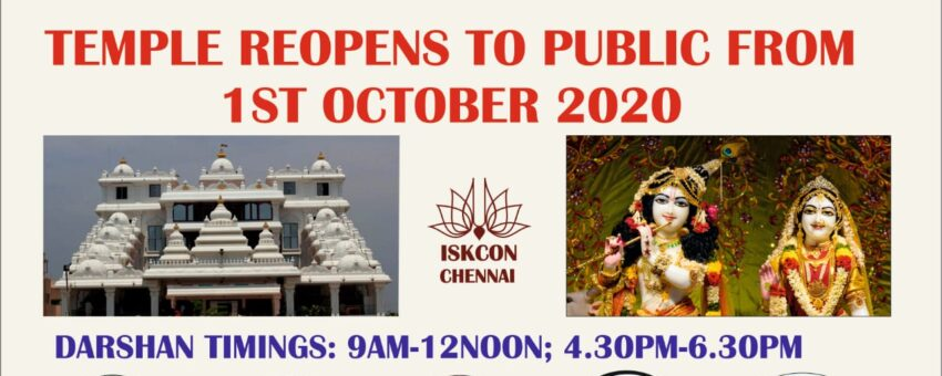 ISKCON CHENNAI TEMPLE  RE-OPENED TO PUBLIC ON 1st OCTOBER 2020, DARSHAN TIMINGS – 9 am to 12 pm and 4 pm to 6:15 pm