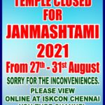 ISKCON CHENNAI TEMPLE FULLY CLOSED – AUG 27  TO  AUG 31  – ONLY ONLINE DARSHAN – DONATE FOR  SRI KRISHNA JANMASHTAMI  – 30TH AUG 2021